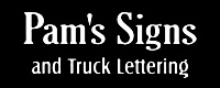 Pam's Signs and Truck Lettering